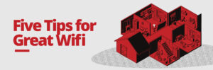 Five Tips for Great Wifi-Header Image